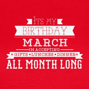 It's my birthday in March - Women's T-Shirt