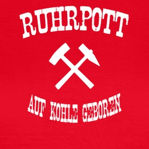 born ruhrpott on coal - Women's T-Shirt