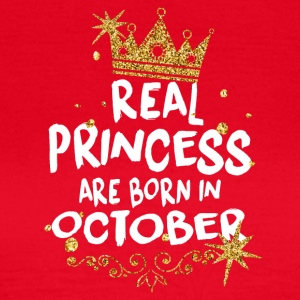 Real princesses are born in October! - Women's T-Shirt