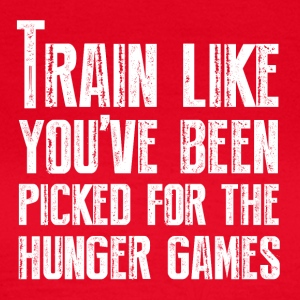 Train for the Hunger Games - Women's T-Shirt
