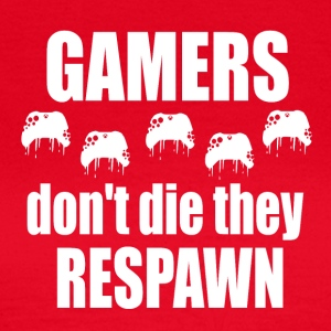 Gamer Respawn - Frauen T-Shirt