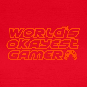 Gamer - Okay Gamer - Frauen T-Shirt