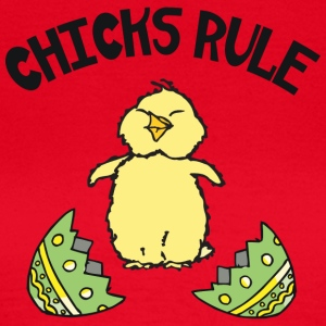 Easter Chicks Rule - Women's T-Shirt