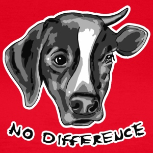 No Difference Between Dog and Cow - Women's T-Shirt