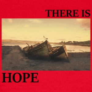 There_is_hope_picture_black_letters - Frauen T-Shirt