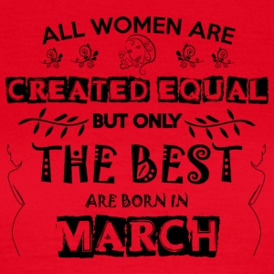 Woman Birthday March - Women's T-Shirt