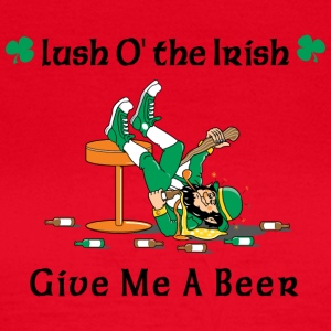 Irish Give Me A Beer - T-shirt Femme