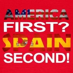 America first spain second - Frauen T-Shirt
