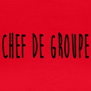 chef_de_groupe - T-skjorte for kvinner