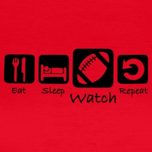 Eat Sleep Watch Repeat - Dame-T-shirt
