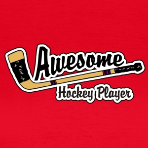 Awesome Hockey Player - Dame-T-shirt