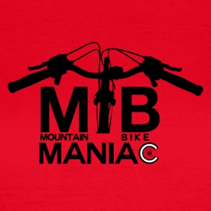 MTB Maniac - Mountainbike Passion! - Frauen T-Shirt