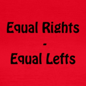 Equal Lefts - Frauen T-Shirt