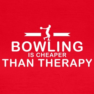 Bowling is cheaper than therapy - Women's T-Shirt
