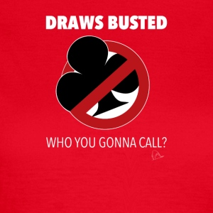 Dessine T-shirt Poker Busted - T-shirt Femme