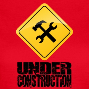 Under Construction - T-shirt Femme