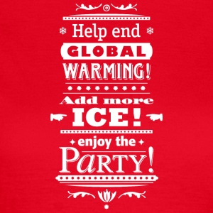 Stop Global Warming Cocktail Party Climate Change Eco - Women's T-Shirt