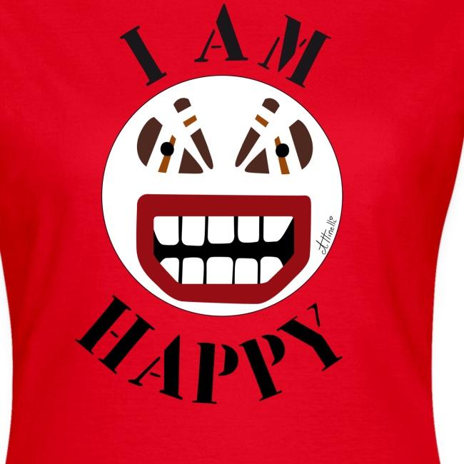 I AM HAPPY