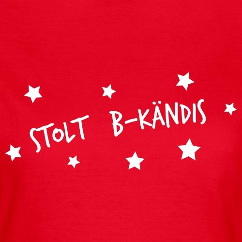 Stolt B kändis - T-shirt dam