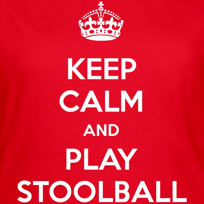 Keep Calm And Play Stoolball