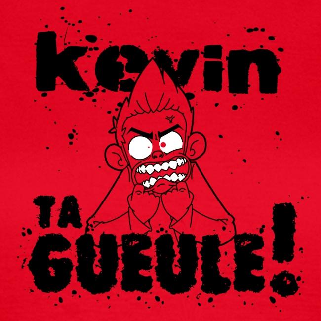 Kevin TA GUEULE Noir
