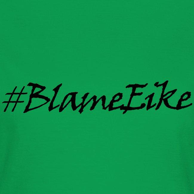 Blame Eike V1