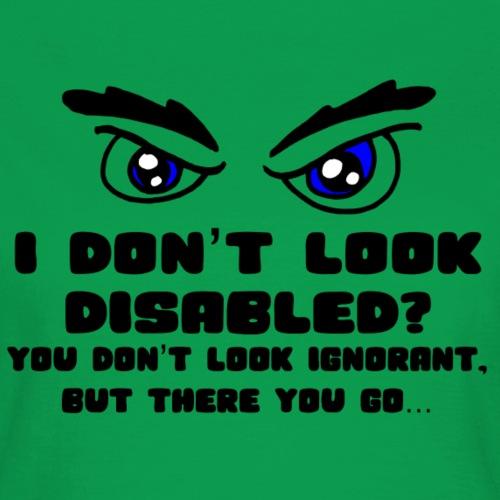 Niet gehandicapt? 001 - Vrouwen T-shirt