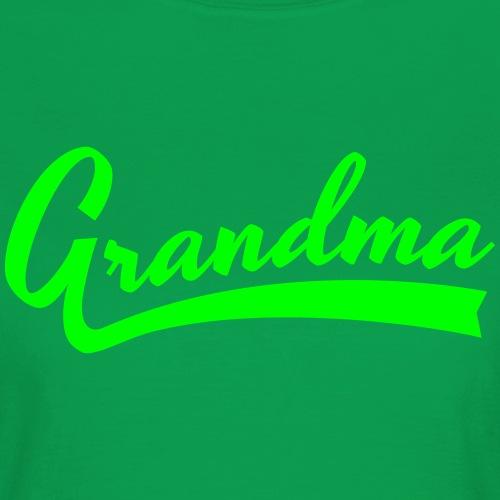 Grandma text - Naisten t-paita