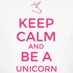 Keep calm and be a Unicorn - Männer Bio-T-Shirt