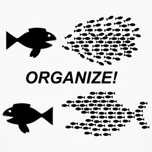 Organize! - Men's Organic T-shirt