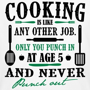 Cooking is like any job - cook - Men's Organic T-shirt