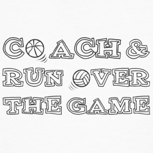 Coach / tränare: Coach & Run Over The Game - Ekologisk T-shirt herr