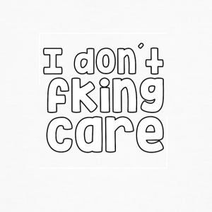 I dont care Fking - Mannen Bio-T-shirt