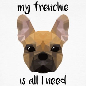 my frenchie is all I need - low poly style - Männer Bio-T-Shirt