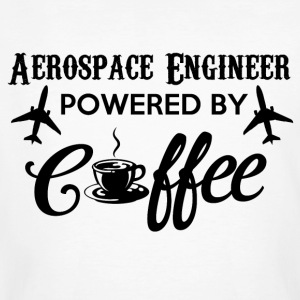 AEROSPACE ENGINEER POWERED BY COFFEE - Männer Bio-T-Shirt