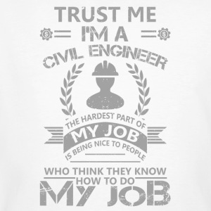 Civil engineer funny sayings - Men's Organic T-shirt