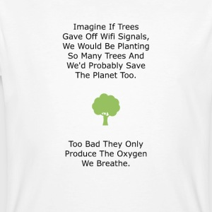 If Trees had WiFi - Men's Organic T-shirt