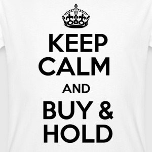 KEEP CALM AND BUY & HOLD - Men's Organic T-shirt