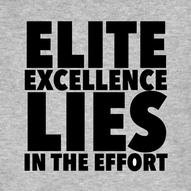 Elite effort