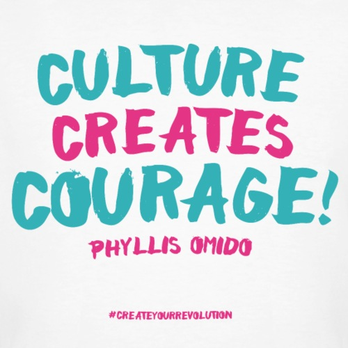 Phyllis Omido - Culture Creatures Courage - Men's Organic T-Shirt