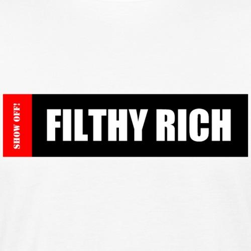 FILTHY RICH - Men's Organic T-Shirt