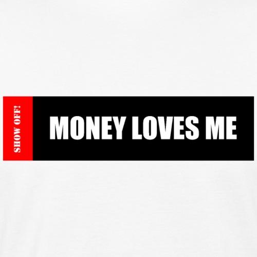 MONEY LOVES ME - Men's Organic T-Shirt