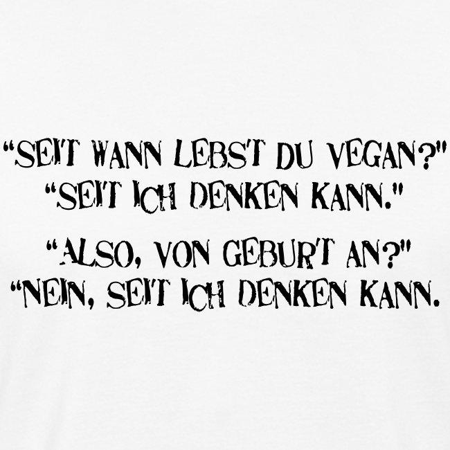seit wann lebst du vegan