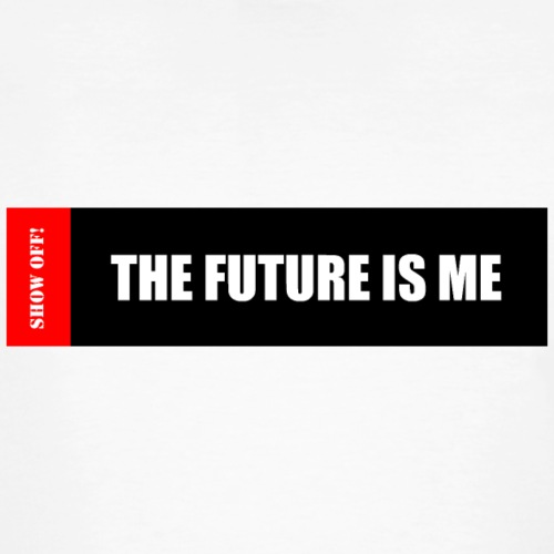 THE FUTURE IS ME - Men's Organic T-Shirt