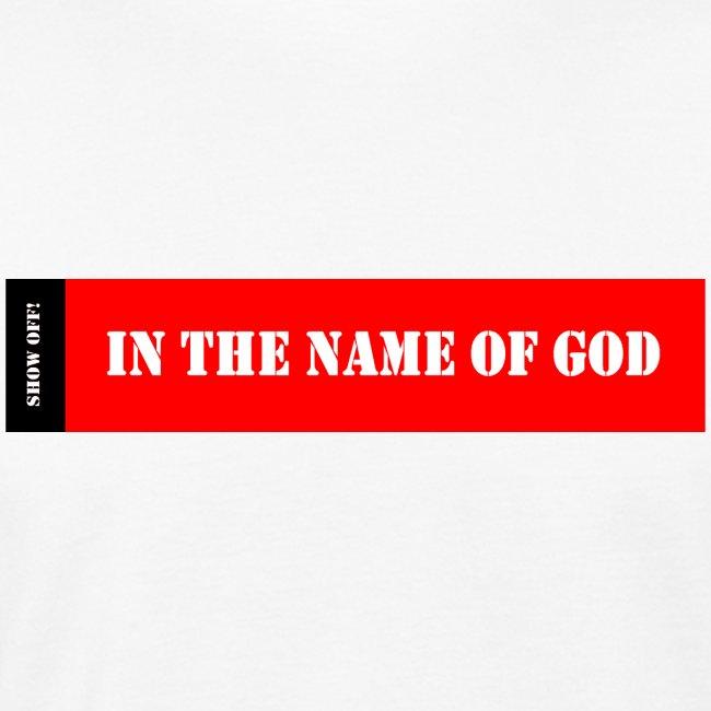 IN THE NAME 0F GOD