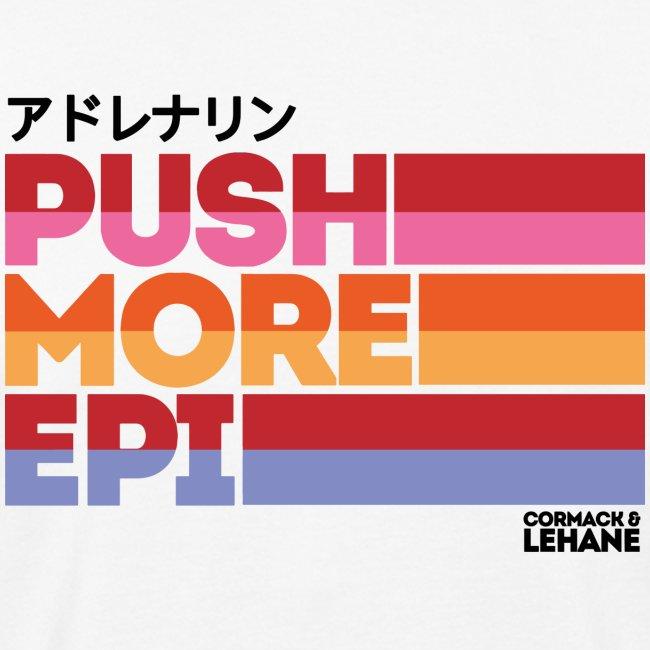 PUSH MORE EPI
