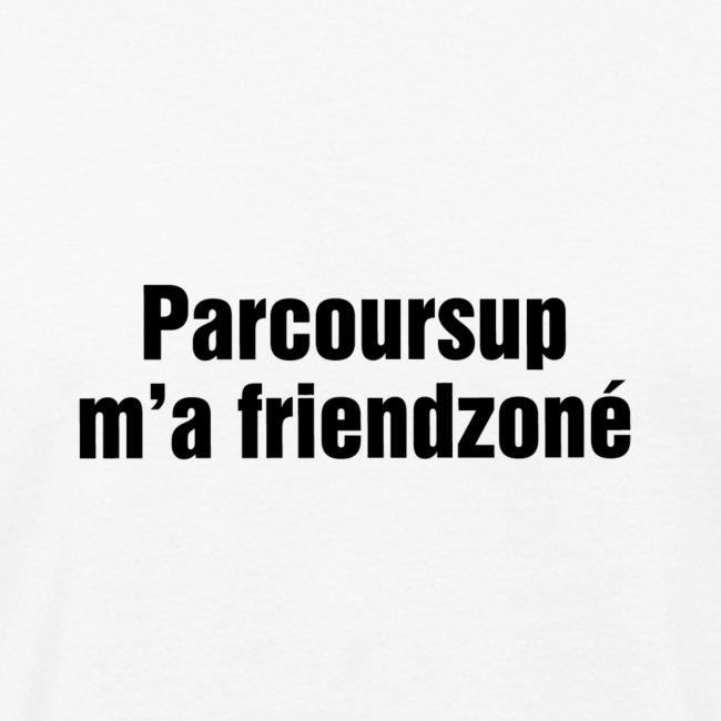 Parcoursup ma friendzoné