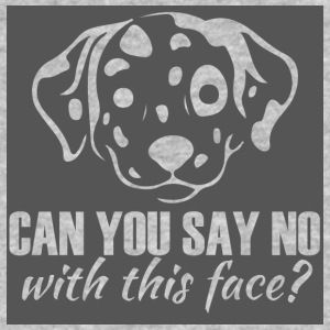Dog / Dalmatian: Can You Say No With This Face? - Men's Organic T-shirt