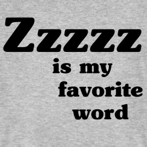 Zzzzz is my favorite word - Camiseta ecológica hombre