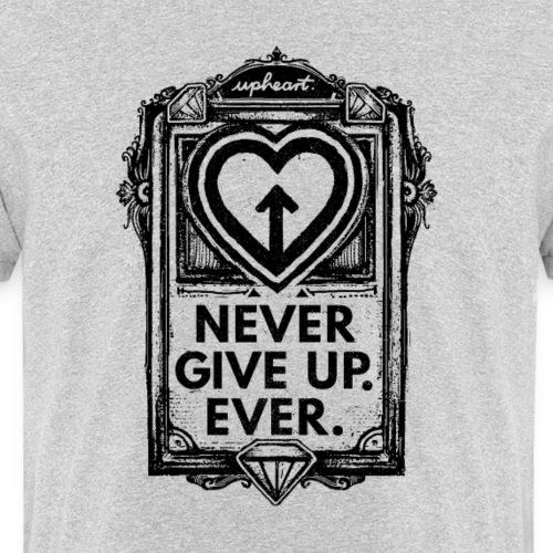 Never Give Up. Ever. - Männer Bio-T-Shirt